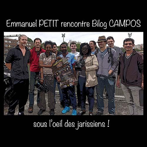 Emmanuel PETIT Rencontre Bilog CAMPOS